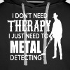 Metal Detecting Therapy - Men's Premium Hoodie