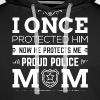 Proud Police Mom shirt - Men's Premium Hoodie
