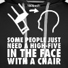 High-Five In The Face With A Chair - Men's Premium Hoodie