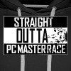 Straight Outta Pc Master Race - Men's Premium Hoodie