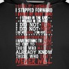 I Stood Up I Showed Up I Stepped Forward - Men's Premium Hoodie