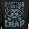 X-Ray Tech - I Can See Thru Your crap - Men's Premium Hoodie