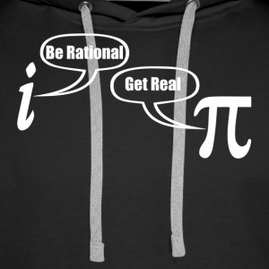 BE RATIONAL GET REAL FUNNY MATH GEEK NERD