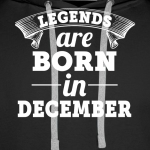 Legends are born in December - Men's Premium Hoodie