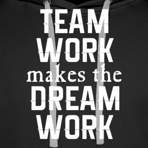 team work makes the dream work - Men's Premium Hoodie