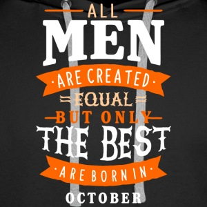 men born in october - Men's Premium Hoodie