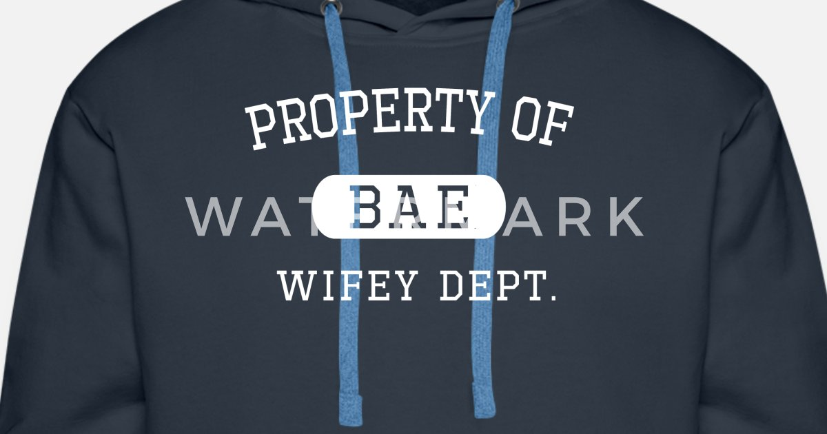 5d82ce3159a17 Men s Premium HoodieProperty of Bae Wifey Valentines Day Gift For Him
