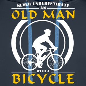 Cycling - Never Underestimate An Old Man With A Bi