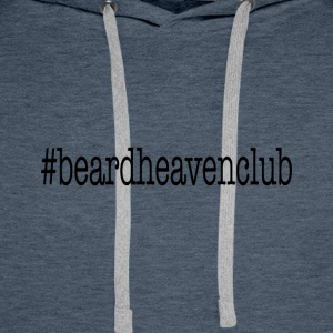 Hashtag Beard Heaven Club - Men's Premium Hoodie