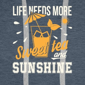 Life Needs More Sweet Tea And Sunshine - Men's Premium Hoodie