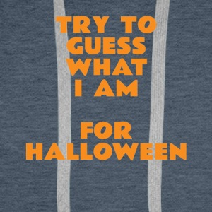 try to guess what i am for halloween - Men's Premium Hoodie