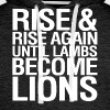 Rise and Rise Again Until Lambs Become LIons - Men's Premium Hoodie