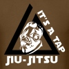 Jiu Jitsu It's a Tap - Men's T-Shirt