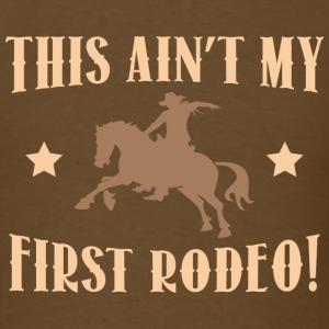 This Ain't My First Rodeo!