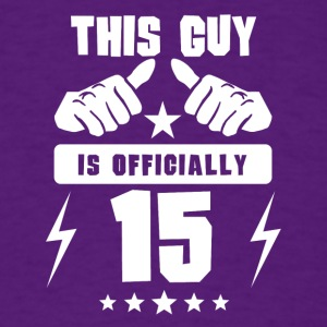 This Guy Is Officially 15 - Men's T-Shirt