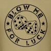 blow_me_for_luck_tshirt - Men's T-Shirt