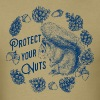 Protect Your Nuts - Men's T-Shirt