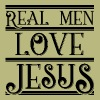 Real Men Love Jesus - Men's T-Shirt