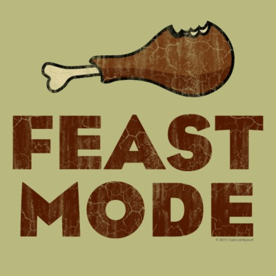 Feast Mode Funny Thanksgiving