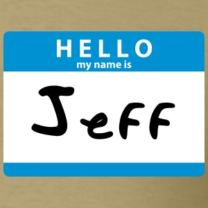Hello My Name is Jeff Sticker Print