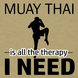 Muay Thai is my therapy - Men's T-Shirt