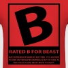 Rated B For Beast - Men's T-Shirt