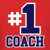Number One Coach Two Color Design - Men's T-Shirt