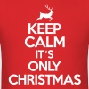 Keep calm it's only christmas - Men's T-Shirt