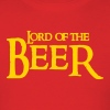 lord of the beer - Men's T-Shirt