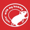 Rollin' With My Hammy 'Hamster Wheel'  - Men's T-Shirt