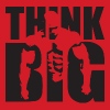 Think Big - Bodybuilding Motivation - Men's T-Shirt