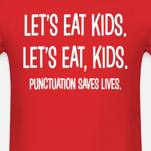 Punctuation Saves Lives Funny Saying Shirt