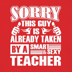 Teacher Shirt - Smart Sexy Teacher's Boyfriend - Men's T-Shirt
