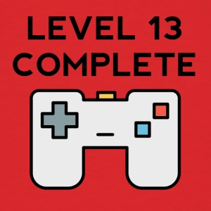 Level 13 Complete 13th Birthday - Men's T-Shirt
