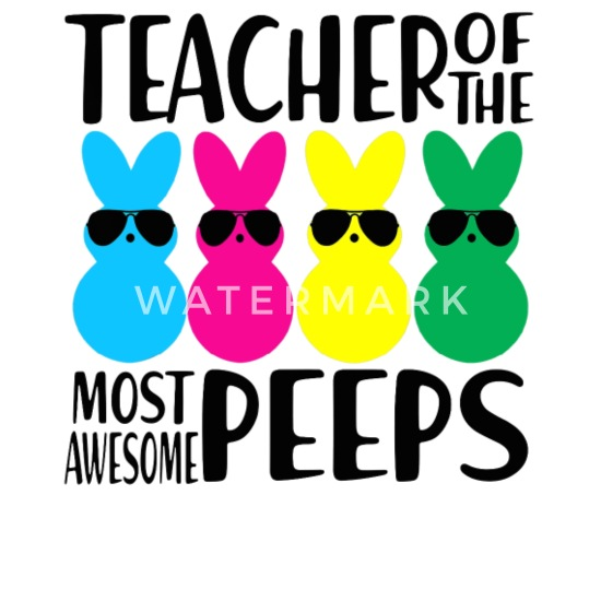Teacher Of The Most Awesome Peeps Easter Day Gift Men S T Shirt
