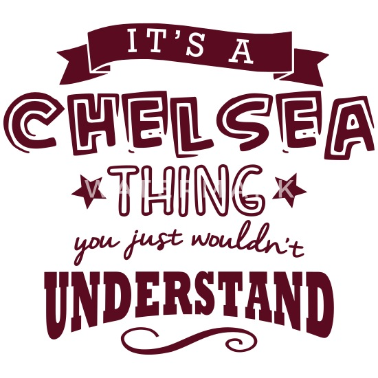 Image result for It's a Chelsea thing