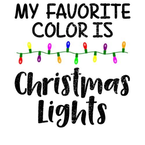 Christmas My Favorite Color Is Christmas Lights Mens T Shirt