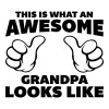 Awesome Grandpa Looks Like - Men's T-Shirt