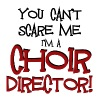 You Can't Scare Me, Choir Director - Men's T-Shirt