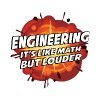 Engineering - It's Like Math But Louder - Men's T-Shirt