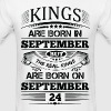 Real Kings Are Born On September 24 - Men's T-Shirt