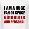 Fan Space Outer Personal - Men's T-Shirt