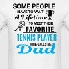 Tennis Dad - Men's T-Shirt