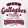 its a gallagher name surname thing - Men's T-Shirt