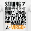 Strong Independent Motivated Virgo - Men's T-Shirt