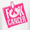 F** cancer - Men's T-Shirt