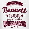 its a bennett surname thing you just wou - Men's T-Shirt