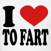 I Love To fart - Men's T-Shirt