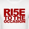 rise to the occasion (ri5e) - Men's T-Shirt