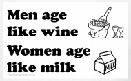 Women age like milk